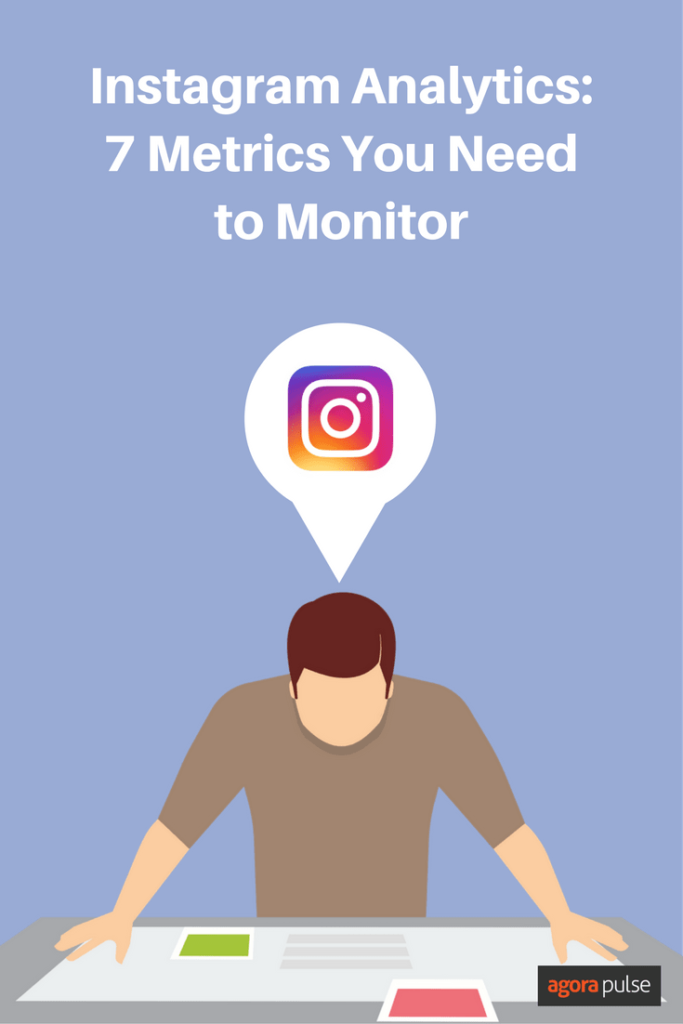 Seven metrics you need to monitor when it comes to Instagram analytics.