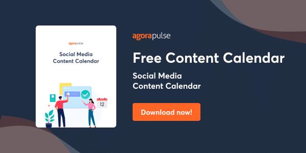 download your free social media content calendar from agorapulse