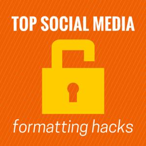 16 Post Formatting Hacks For The Top Social Sites -agorapulse