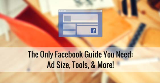 facebook-guide-ads-size-tips-tools