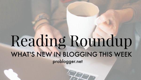 marketing roundup problogger