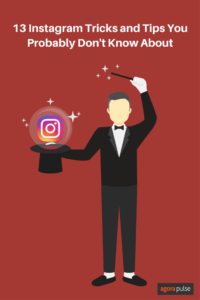 13 Instagram tricks and tips you probably don't know about.