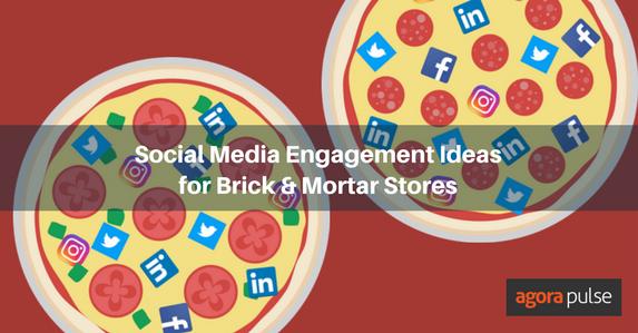 Social Media Ideas for Brick and Mortar