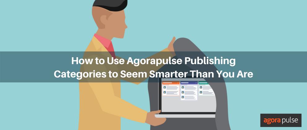 agorapulse publishing categories