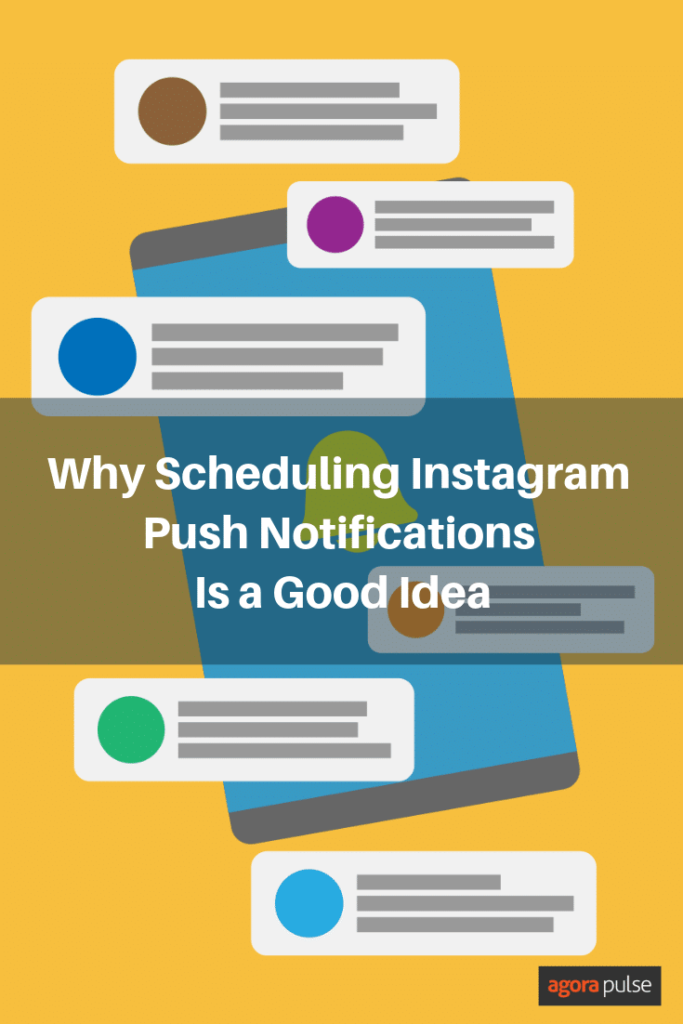 why scheduling instagram push notifications is a good idea
