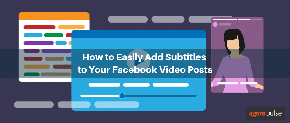 how to easily add subtitles to your facebook videos