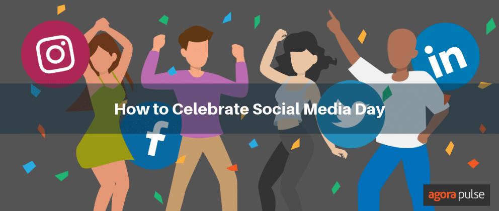 celebrate social media day