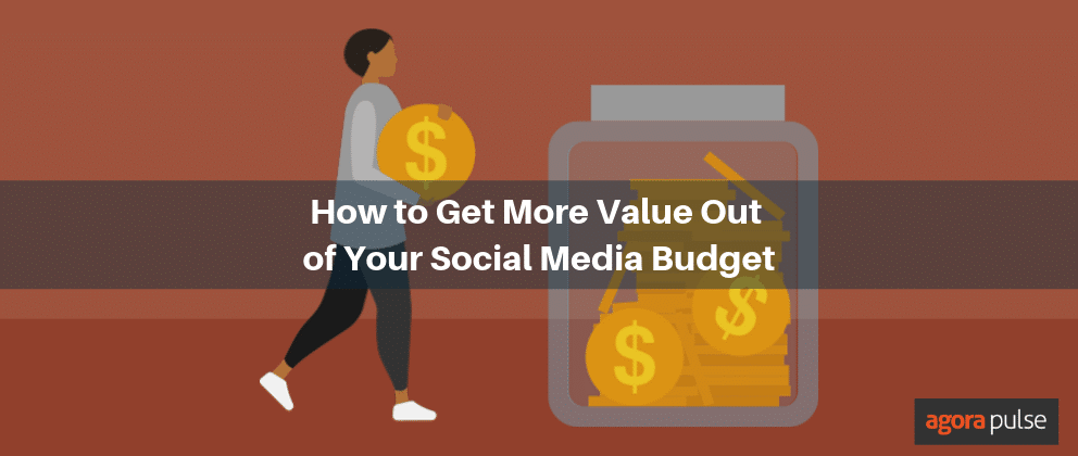 get more from your social media budget