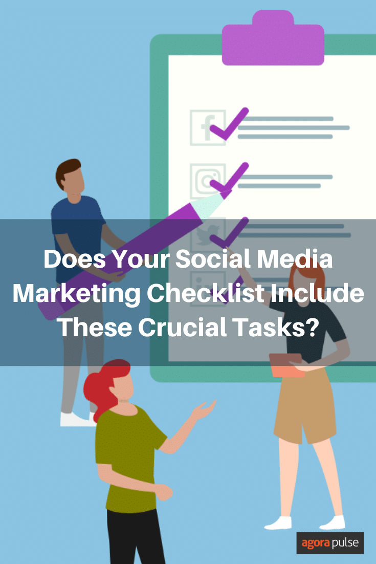 Does Your Social Media Marketing Checklist Include These Crucial Tasks?