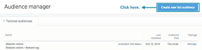 Tailored Audicences con tus propios datos - Haz cllic en Create New List Audience