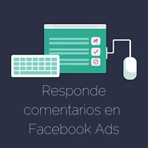 como responder comentarios en facebook ads usando dark posts