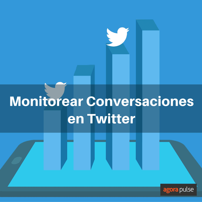 monitorizar conversaciones en twitter