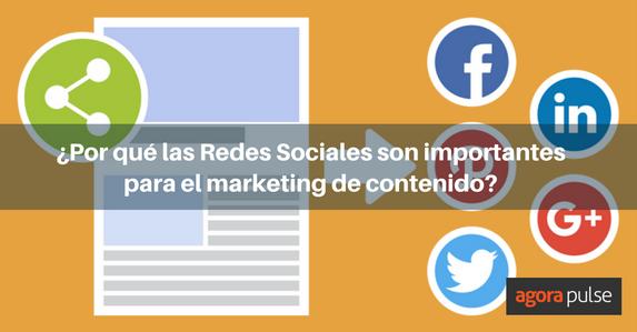 es-redes-sociales-y-marketing-de-contenido