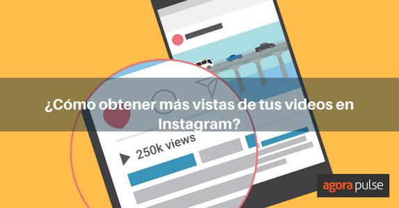 es-como-incrementar-las-vistas-de-video-en-instagram