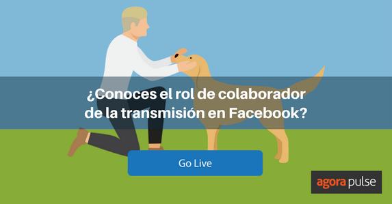 ES-Colaborador-de-la-transmisión-Facebook-2