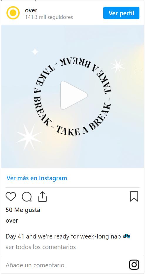 publicación de Instagram de Over mostrando un video con una frase en círculo alrededor del icono de play