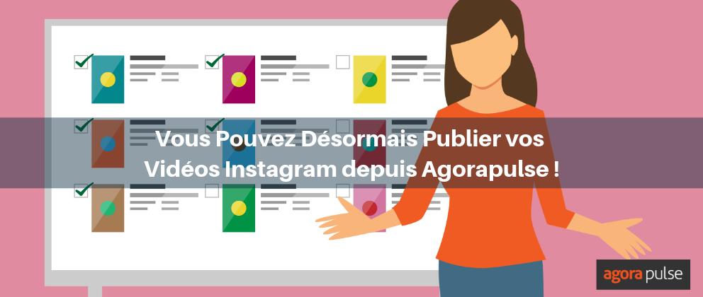 publier videos instagram depuis Agorapulse