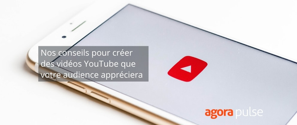 vidéos youtube nos conseils