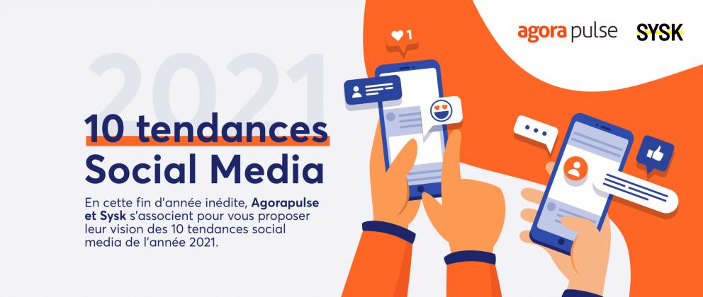 Tendances Social Media 2021