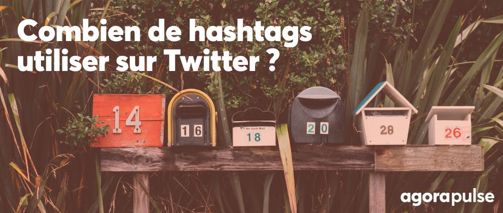 combien de hashtags mettre sur twitter ?