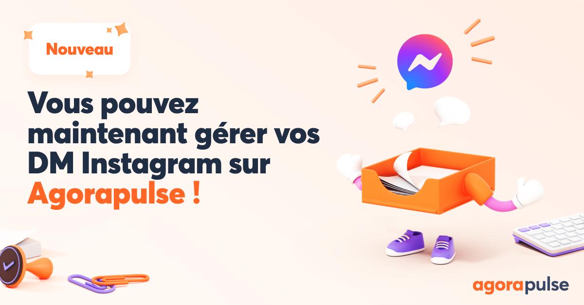 gérez vos DM Instagram avec Agorapulse