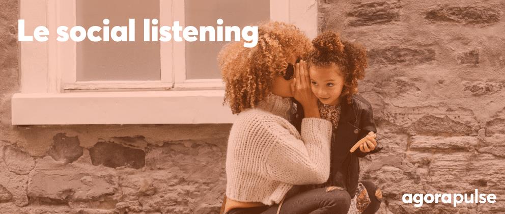 social listening : définition et exemples