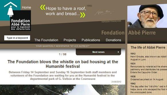 A fundação Abbé Pierre em França é uma organização humanitária, sem fins lucrativos que trabalha para melhorar as más condições habitacionais na França.