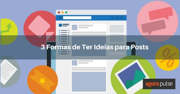 Formas-de-Ter-Ideias-para-Posts-FB (1)